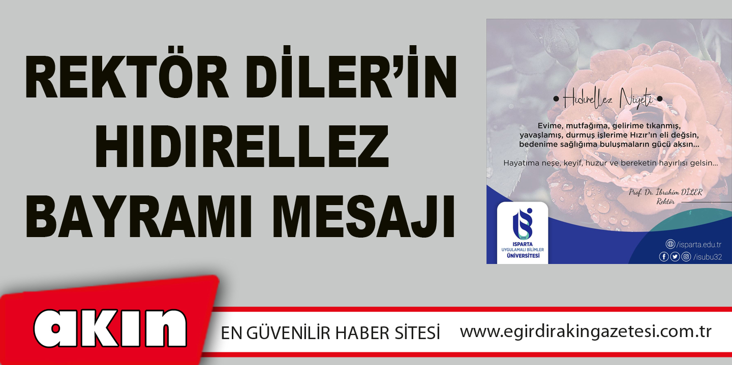 REKTÖR DİLER'İN HIDIRELLEZ BAYRAMI MESAJI